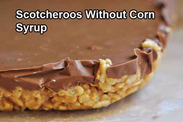 Scotcheroos without Corn Syrup