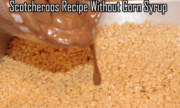 Scotcheroos Recipe Without Corn Syrup