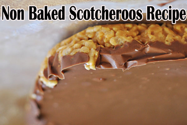 No Baked Scotcheroos Recipe