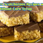 Chex Scotcheroos Recipe With & Without Corn Syrup