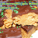List of Best Scotcheroo Recipes without Butterscotch