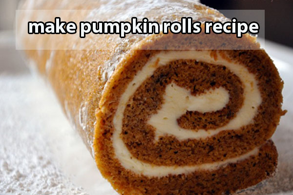 make pumpkin rolls recipe